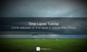 Come realizzare un time-lapse in Adobe After Effects