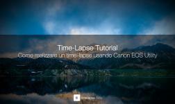 Come realizzare un time-lapse usando Canon EOS Utility