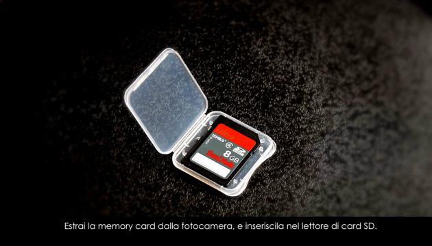 Estrai la tua memory card..