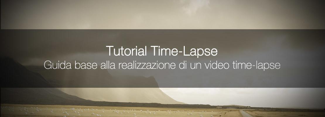 Guida alla fotografia time-lapse