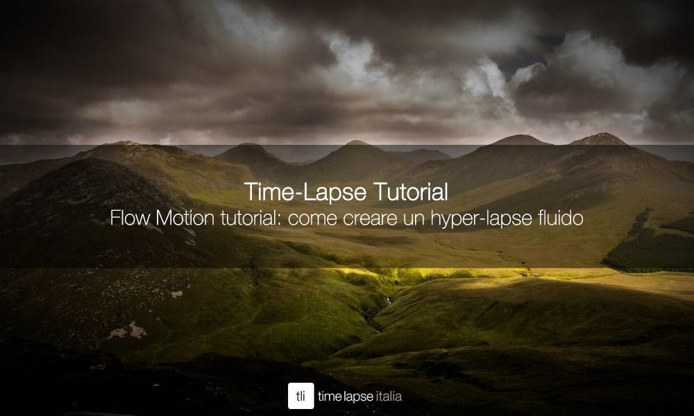 flow motion tutorial hyperlapse