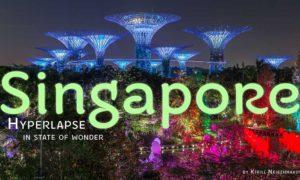 Singapore. Hyperlapse in State of Wonder