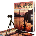 Time-lapse Photography: A Complete Introduction - eBook 2016